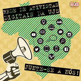 Rede de Ativistas Digitais da UJS.   Cadastra-se e participe!